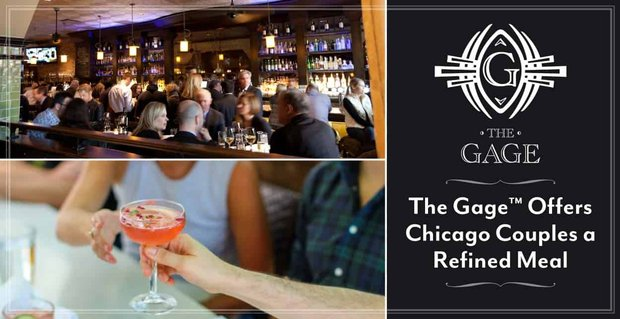 Editor's Choice Award: The Gage™ Offers Chicago Couples a Refined Meal in a Chic Environment