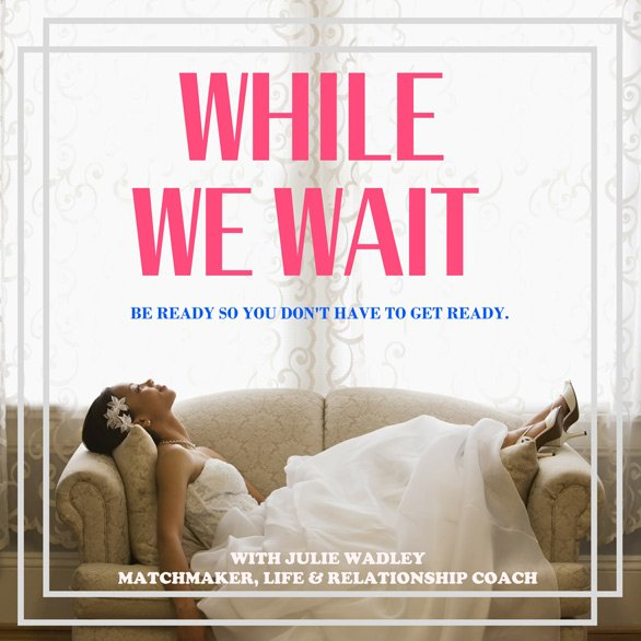 While We Wait podcast ad