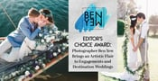 Editor's Choice Award: Photographer Ben Yew Brings an Artistic Flair to Engagements and Destination Weddings