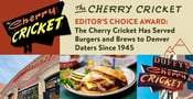 Editor's Choice Award: The Cherry Cricket Has Served Burgers and Brews to Denver Daters Since 1945