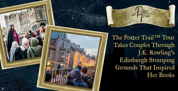 Potter Trail Takes Couples Through Edinburgh