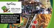 Editor's Choice Award: The Cove Serves Daters in San Antonio with Sustainable Local Food and Vibrant Live Entertainment