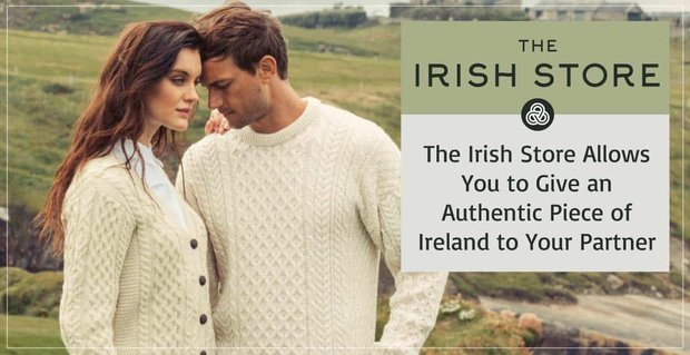 The Irish Store Allows You To Give Piece Of Ireland To Partner