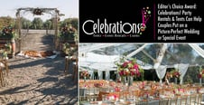 Editor's Choice Award: Celebrations! Party Rentals & Tents Can Help Couples Put on a Picture-Perfect Wedding or Special Event