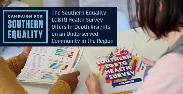 Southern Equality Lgbtq Health Survey Offers Insights