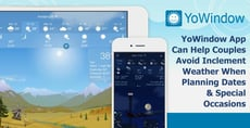 YoWindow App Can Help Couples Avoid Inclement Weather When Planning Dates & Special Occasions