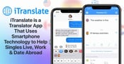 iTranslate is a Translator App That Uses Smartphone Technology to Help Singles Live, Work & Date Abroad