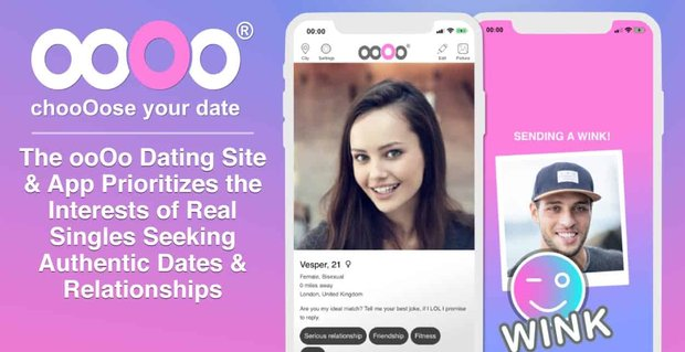 Oooo Dating Site Prioritizes Authentic Dates