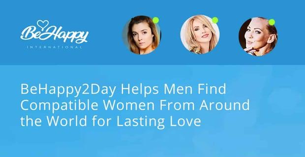 Behappy2day Helps Singles Around The World Meet