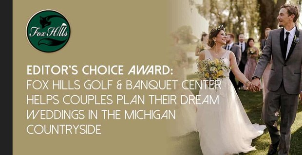Fox Hills Helps Couples Plan Their Dream Weddings