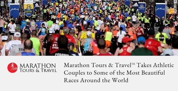 Marathon Tours And Travel Allows Couples To Race Around The World