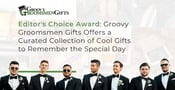 Editor's Choice Award: Groovy Groomsmen Gifts Offers a Curated Collection of Cool Gifts to Remember the Special Day