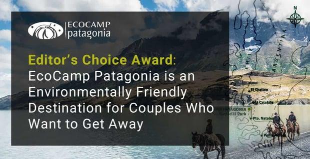 Ecocamp Patagonia An Environmentally Friendly Romantic Destination