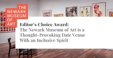 Editor's Choice Award: The Newark Museum of Art is a Thought-Provoking Date Venue With an Inclusive Spirit