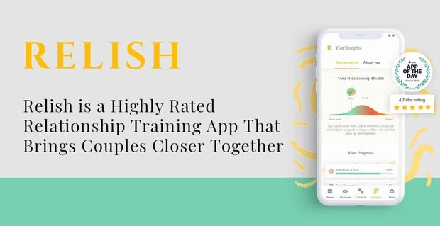 Relish A Relationship Training App For Couples