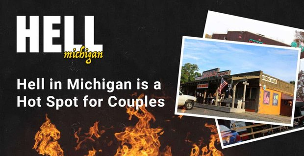 Hell Michigan Is A Hot Spot For Couples