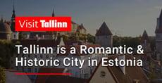 Editor's Choice Award: Tallinn is a Romantic Seaside City Full of History and Culture