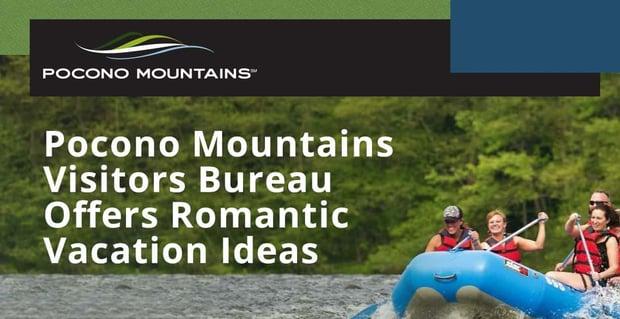 Pocono Mountains Visitors Bureau Offers Romantic Vacation Ideas
