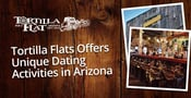 Editor's Choice Award: Tortilla Flat Offers Unique Dating Activities in Arizona