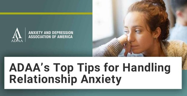 Adaa Tips For Handling Relationship Anxiety During Pandemic