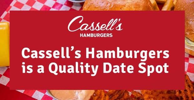 Cassells Hamburgers Is A Quality Date Spot