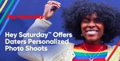 Hey Saturday™ Helps Virtual Daters Thrive with Personalized Profile Photo Shoots