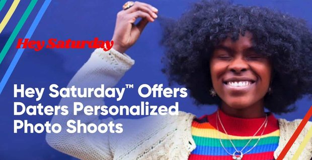 Hey Saturday Offers Daters Personalized Photo Shoots