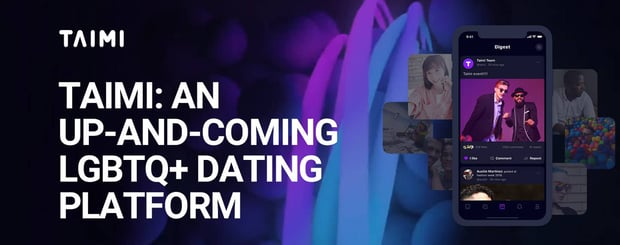Taimi Expands As An Lgtbq Dating Platform