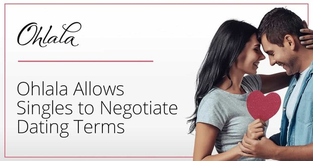 Ohlala Allows Singles To Negotiate Dating Terms