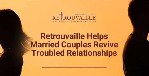 Retrouvaille Helps Married Couples Revive Troubled Relationships