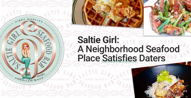 Saltie Girl A Neighborhood Seafood Place For Daters