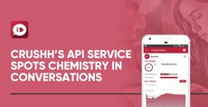 Crushh Runs an API Service That Identifies Chemistry in Dating App Conversations
