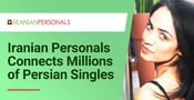 Iranian Personals is a Niche Dating Site That Connects Millions of Persian Singles