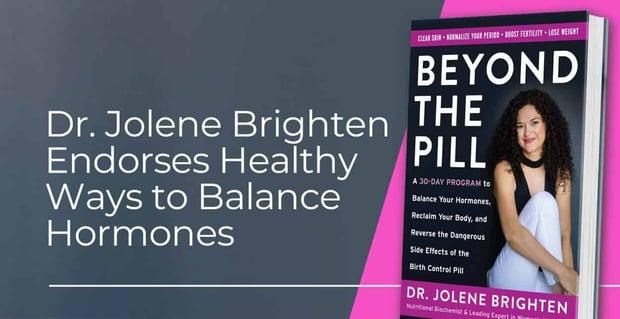 Dr Jolene Brighten Teaches Singles And Couples How To Balance Hormones