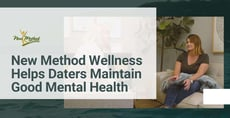 New Method Wellness Gives Daters the Tools to Beat Addiction & Maintain Good Mental Health