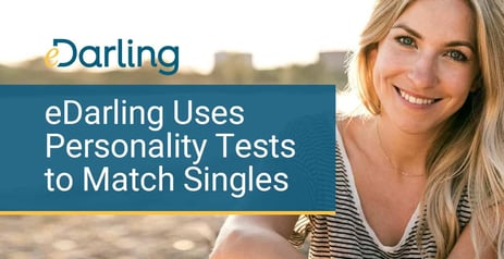 eDarling Uses Personality Tests to Match Singles for Serious Relationships