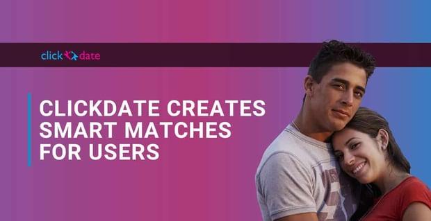 Clickdate Site Creates Smart Matches
