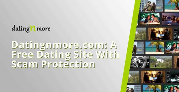 Datingnmore A Free Site With Scam Protection