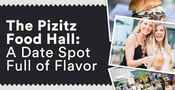 The Pizitz Food Hall is an Eclectic Date Spot Full of Flavor & Fun