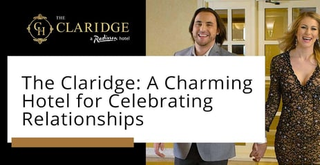 Editor's Choice Award: The Claridge is a Charming Hotel Where Couples Celebrate Their Relationships