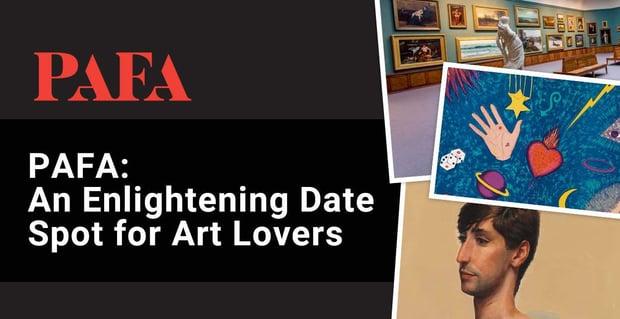Pafa Offers Is An Enlightening Date Spot