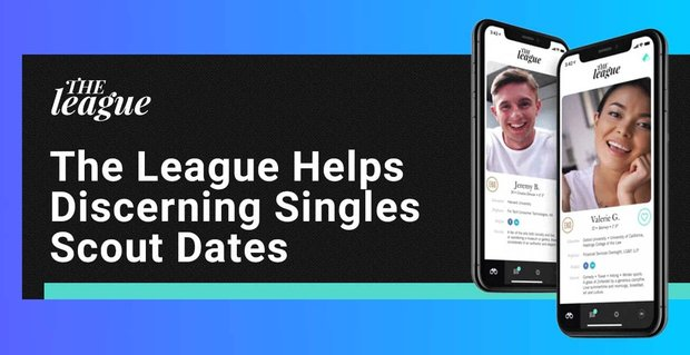 The League Helps Discerning Singles Scout Dates