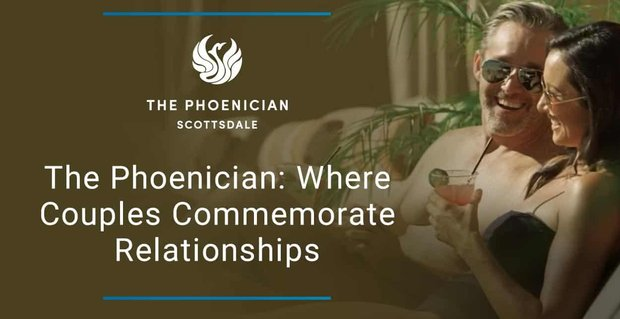 The Phoenician Is Where Couples Commemorate Relationships