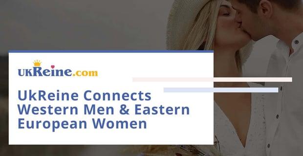 Ukreine Connects Western Men And Eastern European Women