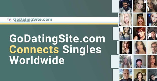 Go Dating Site Connects Singles Worldwide