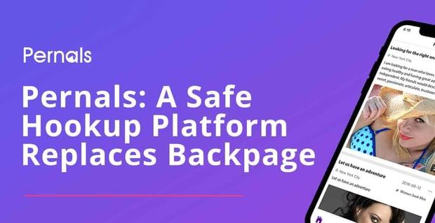 Pernals A Safe Hookup Platform To Replace Backpage
