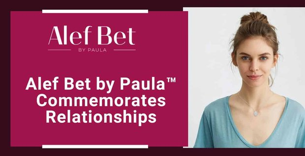 Alef Bet By Paula Jewelry Commemorates Relationships