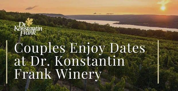 Couples Enjoy Dates At Dr Konstantin Frank Winery
