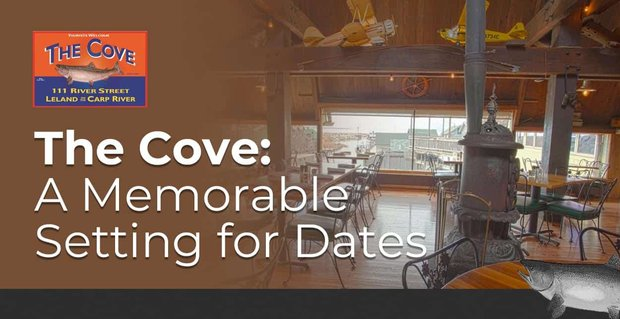 The Cove Is A Memorable Setting For Dates