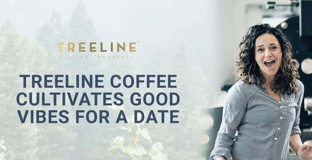 Treeline Coffee Culitvates Good Date Vibes